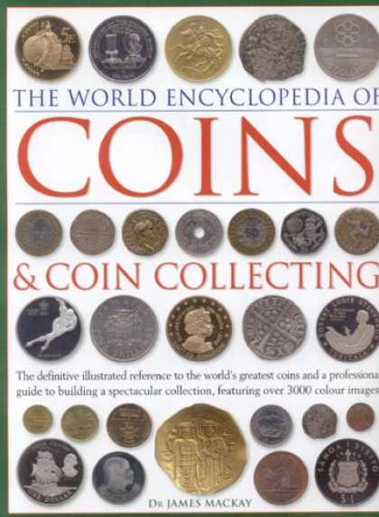 Books About Collecting - The World Encyclopedia of Coins and Coin Collecting: The definitive illustrated