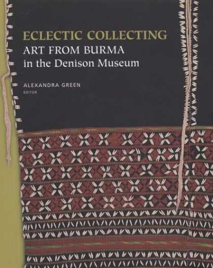 Books About Collecting - Eclectic Collecting: Art from Burma in the Denison Museum