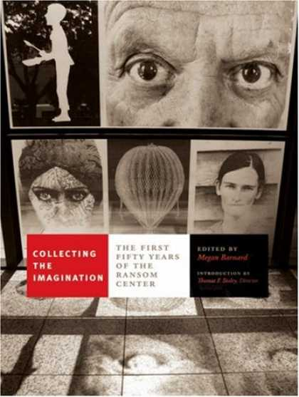 Books About Collecting - Collecting the Imagination: The First Fifty Years of the Ransom Center (Harry Ra