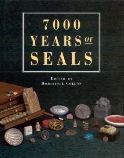 Books About Collecting - 7000 Years of Seals (Decorative Arts & Collecting)