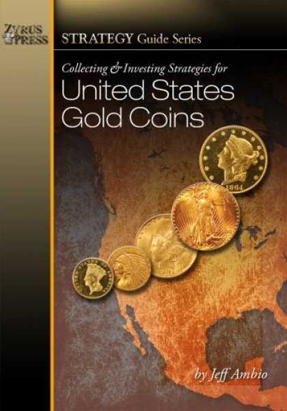 Books About Collecting - Collecting and Investing Strategies for United States Gold Coins