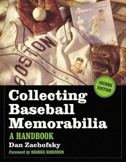 Books About Collecting - Collecting Baseball Memorabilia: A Handbook, <I>2d ed.</I>