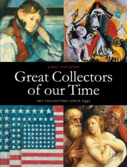 Books About Collecting - Great Collectors of our Time: Art Collecting Since 1945