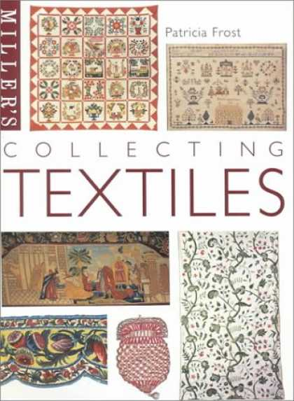 Books About Collecting - Miller's: Collecting Textiles