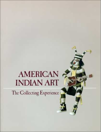 Books About Collecting - American Indian Art: The Collecting Experience (Chazen Museum of Art Catalogs)