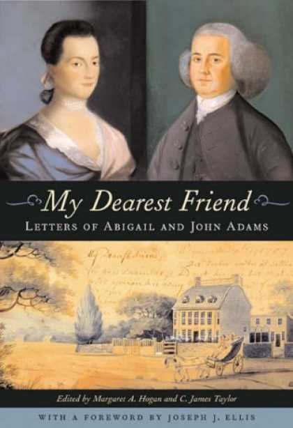 Books About Friendship - My Dearest Friend: Letters of Abigail and John Adams