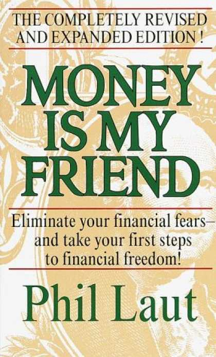 Books About Friendship - Money Is My Friend