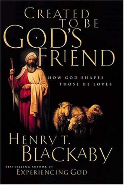 Books About Friendship - Created To Be God's Friend <i>how God Shapes Those He Loves</i>
