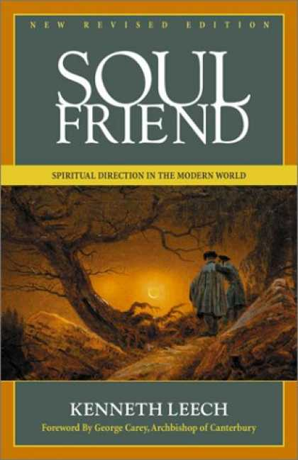 Books About Friendship - Soul Friend: New Revised Edition