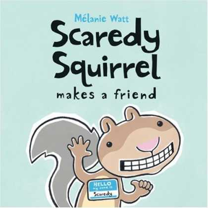 Books About Friendship - Scaredy Squirrel Makes a Friend