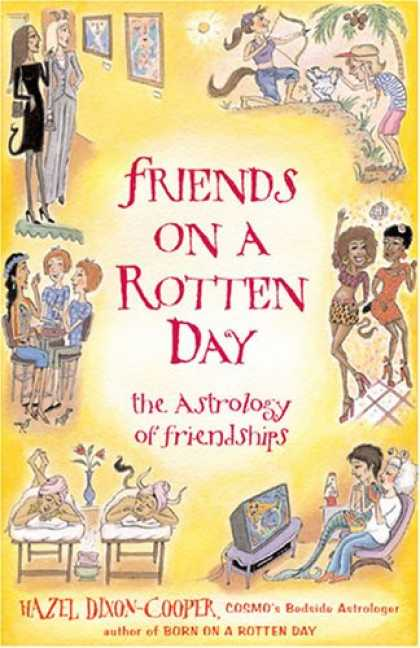 Books About Friendship - Friends on a Rotten Day: The Astrology of Friendships