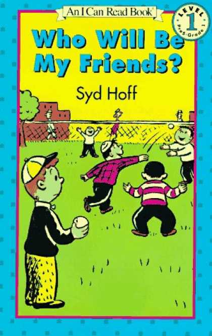 Books About Friendship - Who Will Be My Friends? (Easy I Can Read Series)