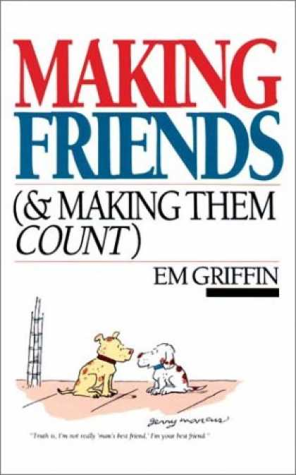 Books About Friendship - Making Friends & Making Them Count