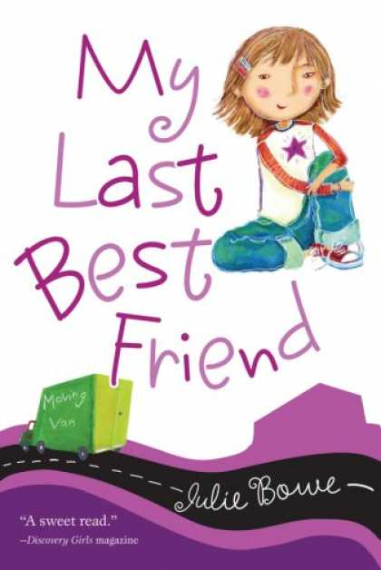Books About Friendship - My Last Best Friend