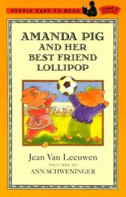 Books About Friendship - Amanda Pig and Her Best Friend Lollipop (Easy-to-Read, Puffin)