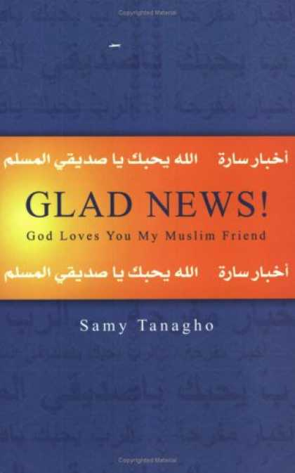 Books About Friendship - Glad News! God Loves You, My Muslim Friend
