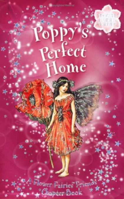 Books About Friendship - Poppy's Perfect Home: A Flower Fairies Friends Chapter Book