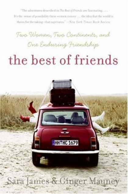 Books About Friendship - The Best of Friends: Two Women, Two Continents, and One Enduring Friendship