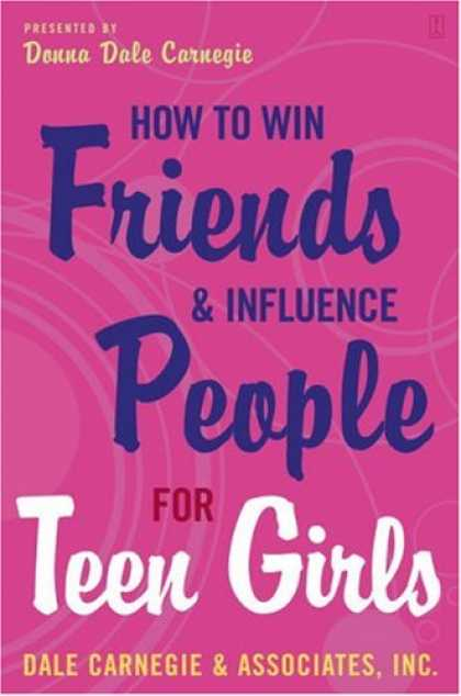 Books About Friendship - How to Win Friends and Influence People for Teen Girls