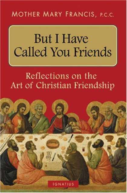 Books About Friendship - But I Have Called You Friends: Reflections on the Art of Christian Friendship