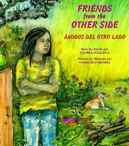 Books About Friendship - Friends from the Other Side / Amigos del otro lado