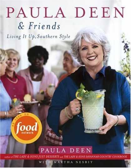 Books About Friendship - Paula Deen & Friends: Living It Up, Southern Style