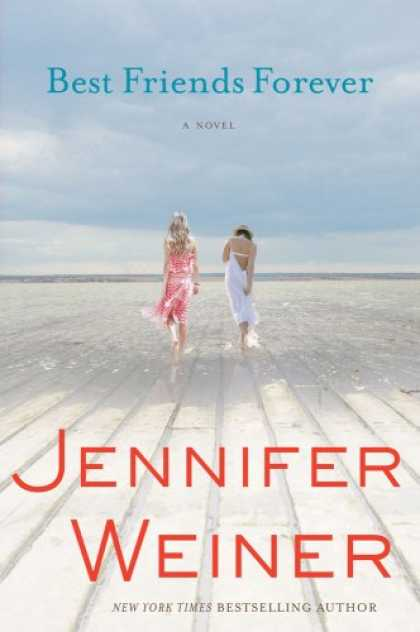 Books About Friendship - Best Friends Forever: A Novel