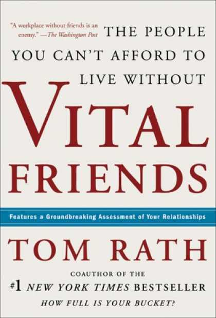 Books About Friendship - Vital Friends: The People You Can't Afford to Live Without
