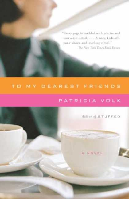 Books About Friendship - To My Dearest Friends (Vintage Contemporaries)