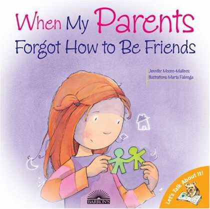 Books About Friendship - When My Parents Forgot How to Be Friends (Let's Talk About It!)