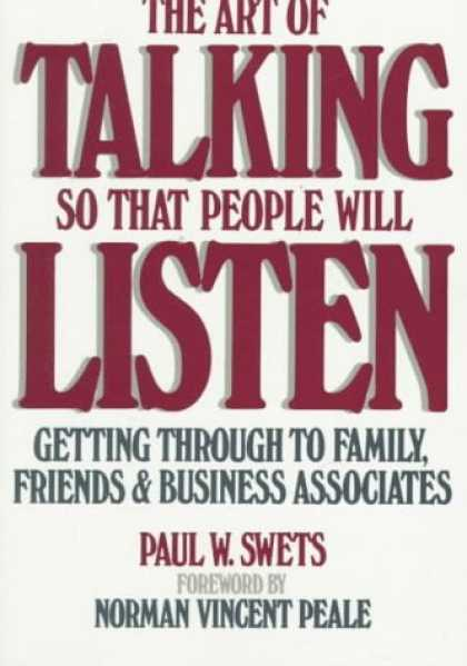 Books About Friendship - The Art of Talking So That People Will Listen: Getting Through to Family, Friend