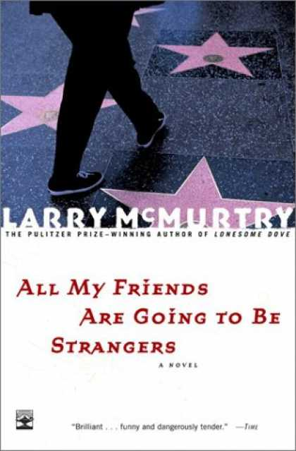 Books About Friendship - All My Friends Are Going to Be Strangers : A Novel