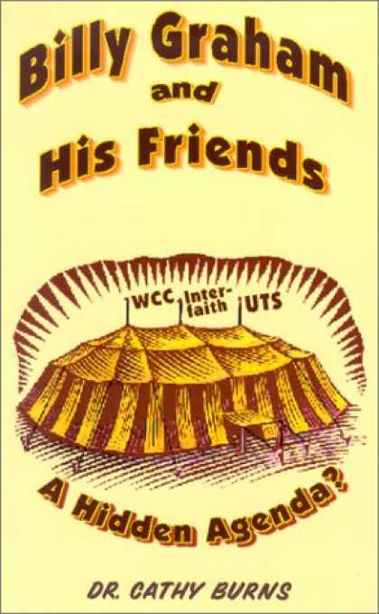 Books About Friendship - Billy Graham and His Friends: A Hidden Agenda?