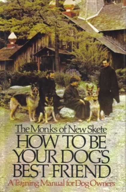 Books About Friendship - How to Be Your Dog's Best Friend - (The Monks of New Skete) - A Training Manual