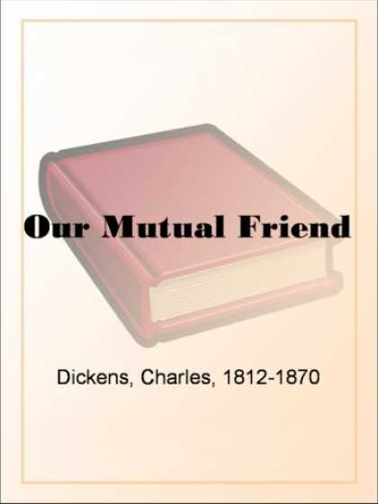 Books About Friendship - Our Mutual Friend