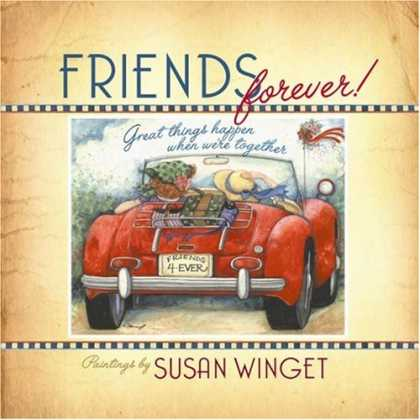 Books About Friendship - Friends Forever: Great Things Happen When We're Together