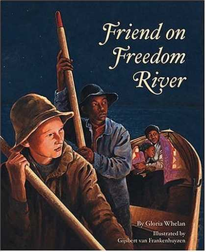 Books About Friendship - Friend on Freedom River Edition 1. (Tales of Young Americans)