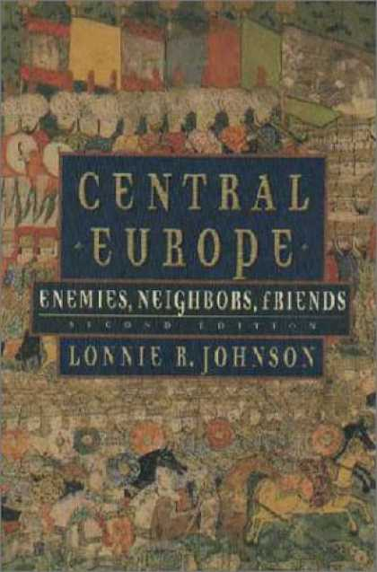 Books About Friendship - Central Europe: Enemies, Neighbors, Friends