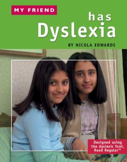 Books About Friendship - My Friend Has Dyslexia