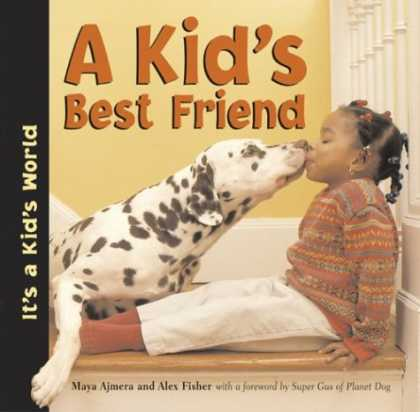 Books About Friendship - A Kid's Best Friend (It's a Kid's World)