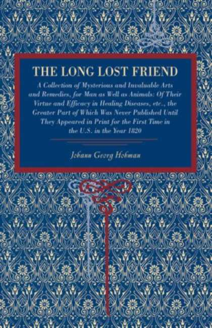 Books About Friendship - The Long Lost Friend: A Collection of Mysterious and Invaluable Arts and Remedie