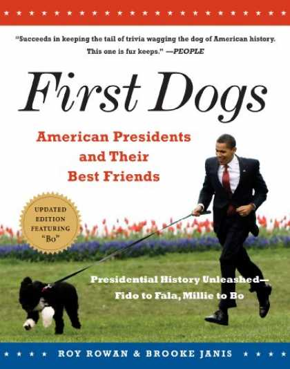 Books About Friendship - First Dogs: American Presidents and Their Best Friends