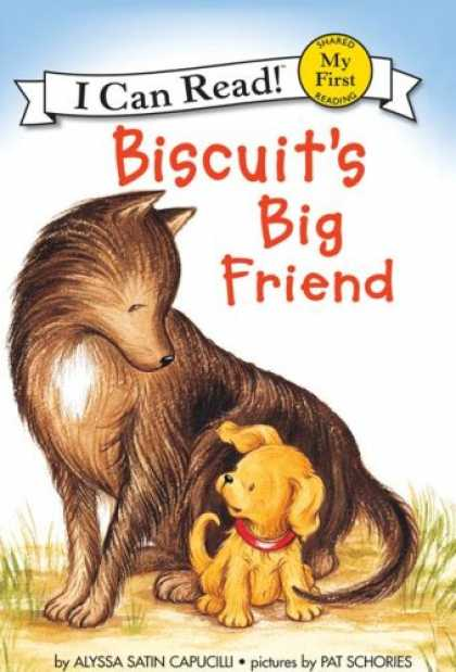 Books About Friendship - Biscuit's Big Friend (My First I Can Read)