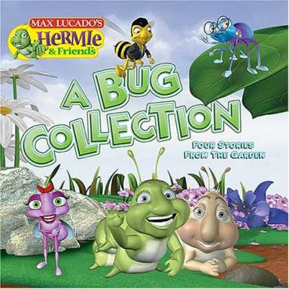 Books About Friendship - A Bug Collection: Four Stories from the Garden (Max Lucado's Hermie & Friends)
