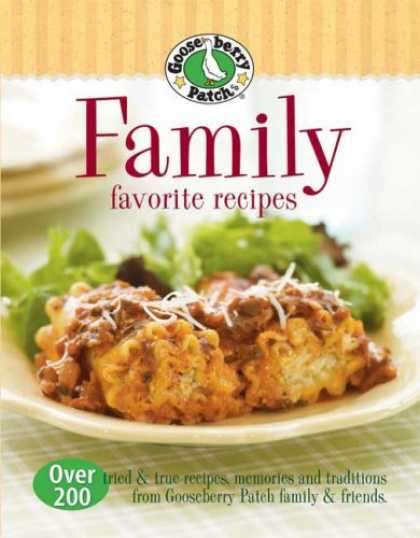 Books About Friendship - Gooseberry Patch Family Favorites Recipes: Over 200 tried & true recipes, memori