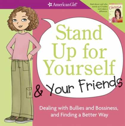 Books About Friendship - Stand Up for Yourself and Your Friends: Dealing with Bullies and Bossiness and F
