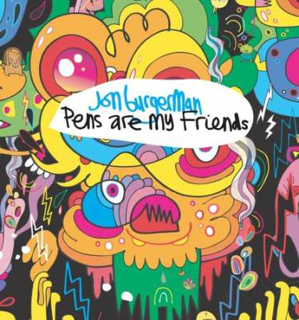 Books About Friendship - Jon Burgerman: Pens are my Friends