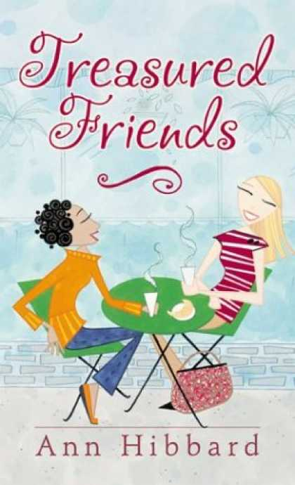Books About Friendship - Treasured Friends: Finding and Keeping True Friendships