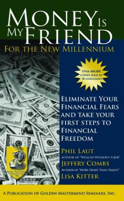 Books About Friendship - Money is My Friend for the New Millenium, Second Edition