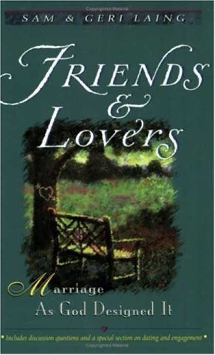 Books About Friendship - Friends and Lovers: Marriage as God Designed It